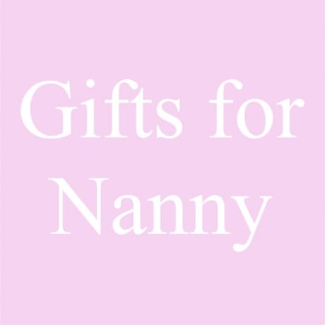 Mother's day gifts for Nanny