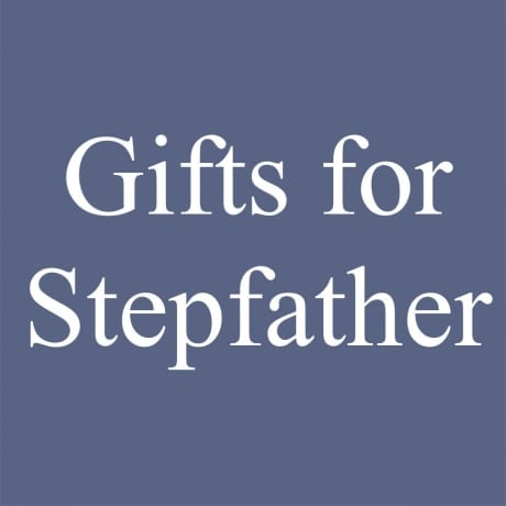Gifts for Stepfather