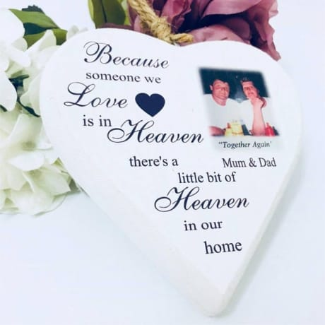 Wooden Remembrance Heart - because someone we love is in Heaven