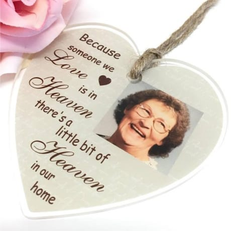 Personalised Acrylic Heart : Because someone we love is in Heaven