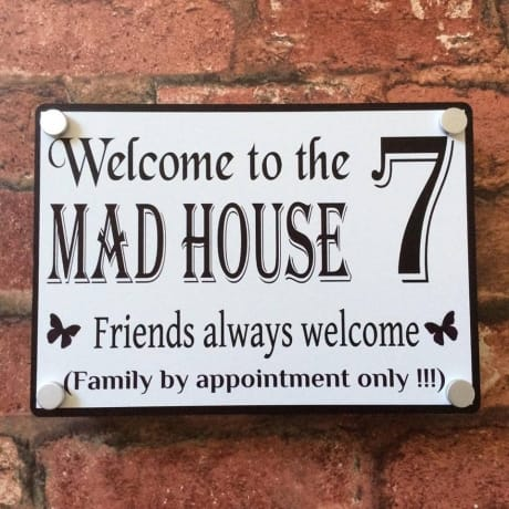 Door sign 5 : Mad house